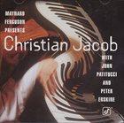 CHRISTIAN JACOB Maynard Ferguson Presents Christian Jacob album cover