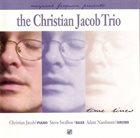CHRISTIAN JACOB The Christian Jacob Trio : Time Lines album cover