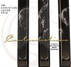 CHRISTIAN JACOB The Christian Jacob Trio : Contradictions album cover