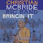 CHRISTIAN MCBRIDE Bringin' It album cover