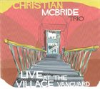 CHRISTIAN MCBRIDE Live at The Village Vanguard album cover