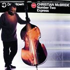 CHRISTIAN MCBRIDE Number Two Express album cover
