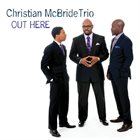 CHRISTIAN MCBRIDE Out Here album cover