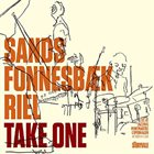 CHRISTIAN SANDS Christian Sands, Thomas Fonnesbæk & Alex Riel : Take One album cover