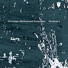 CHRISTIAN WALLUMRØD Outstairs album cover