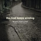 CHRISTINE CORREA Ran Blake & Christine Correa : The Road Keeps Winding: Tribute to Abbey Lincoln, Vol. II album cover