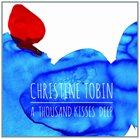 CHRISTINE TOBIN A Thousand Kisses Deep album cover