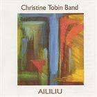 CHRISTINE TOBIN Aliliu album cover