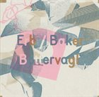 CHRISTOPH ERB Erb / Baker : Bottervagl album cover