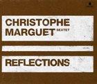 CHRISTOPHE MARGUET Reflections album cover