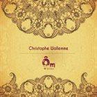 CHRISTOPHE WALLEMME Ôm Project album cover