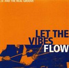 CHRISTOPHER DELL Let the Vibes Flow album cover