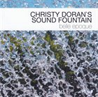 CHRISTY DORAN Christy Doran's Sound Fountain ‎: Belle Epoque album cover