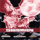 CHRISTY DORAN Shaman (with Boris Salchak) album cover