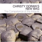 CHRISTY DORAN The Competence Of The Irregular album cover