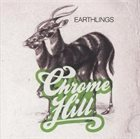 CHROME HILL Earthlings album cover