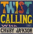 CHUBBY JACKSON Twist Calling With Chubby Jackson album cover