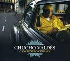 CHUCHO VALDÉS Cancionero Cubano album cover