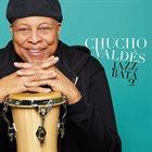 CHUCHO VALDÉS Jazz Batá 2 album cover