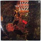 CHUCHO VALDÉS Jazz Nocturno Jazz album cover