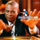 CHUCHO VALDÉS Solo Live in New York album cover
