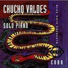 CHUCHO VALDÉS Solo Piano album cover
