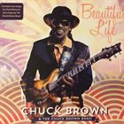CHUCK BROWN Beautiful Life album cover