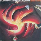 CHUCK BROWN Bustin' Loose album cover