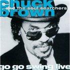 CHUCK BROWN Go Go Swing - DC Live Special (aka Live) album cover