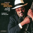 CHUCK BROWN Timeless album cover