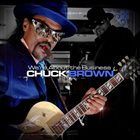 CHUCK BROWN We're About The Business album cover