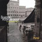 CHUCK DEARDORF The Deardorf/Peterson Group Featuring George Cables ‎: Portal album cover