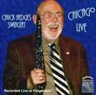 CHUCK HEDGES Chicago Live album cover