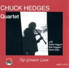 CHUCK HEDGES No Greater Love album cover