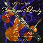 CHUCK HEDGES Sweet and Lovely album cover