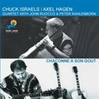 CHUCK ISRAELS Chuck Israels, Axel Hagen ‎: Chaconne A Son Gout album cover