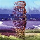 CHUCK OWEN Whispers On The Wind album cover