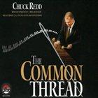 CHUCK REDD The Common Thread album cover