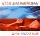 CHUCK REDD When Redd Is Blue album cover