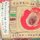 CIRCULASIONE TOTALE ORCHESTRA Enten Eller album cover