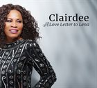 CLAIRDEE A Love Letter to Lena album cover