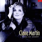 CLAIRE MARTIN Take My Heart album cover