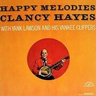 CLANCY HAYES Happy Melodies album cover