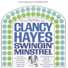 CLANCY HAYES Swingin' Minstrel album cover