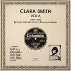 CLARA SMITH Clara Smith Vol 6. (1928-1930) album cover