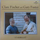 CLARE FISCHER Clare Fischer and Gary Foster ‎: Starbright album cover