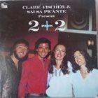 CLARE FISCHER Clare Fischer & Salsa Picante : 2+2 album cover