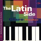 CLARE FISCHER The Latin Side album cover