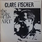 CLARE FISCHER The State Of His Art album cover