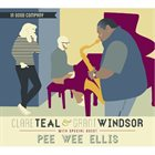CLARE TEAL Clare Teal & Grant Windsor With Special Guest Pee Wee Ellis : In Good Company album cover